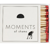 Moments Of Light 19 MATCHBOX MOMENTS OF SHAME